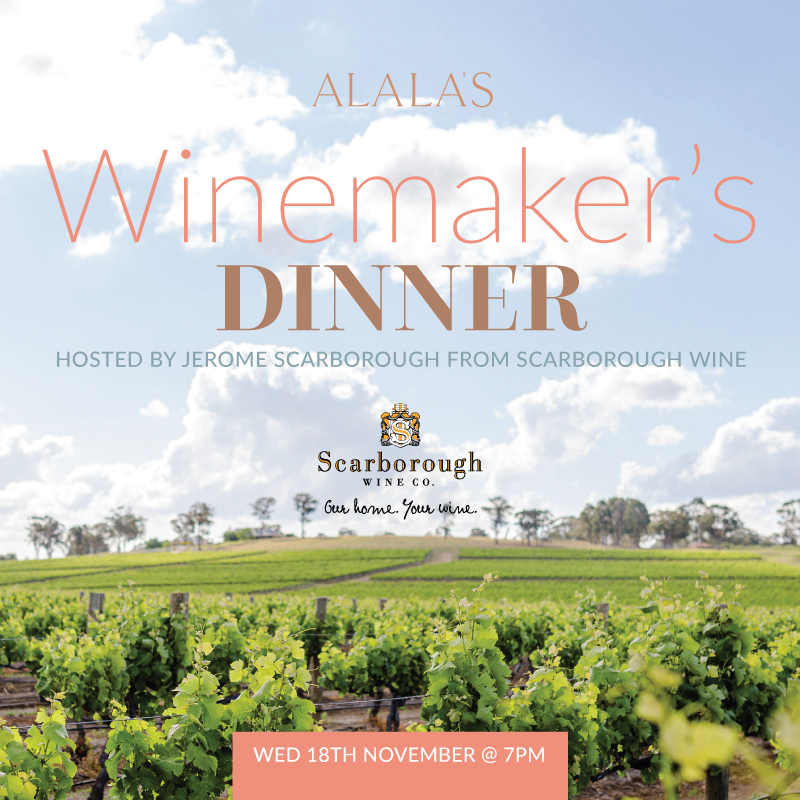 Scarborough Winemaker's Dinner at Alala's