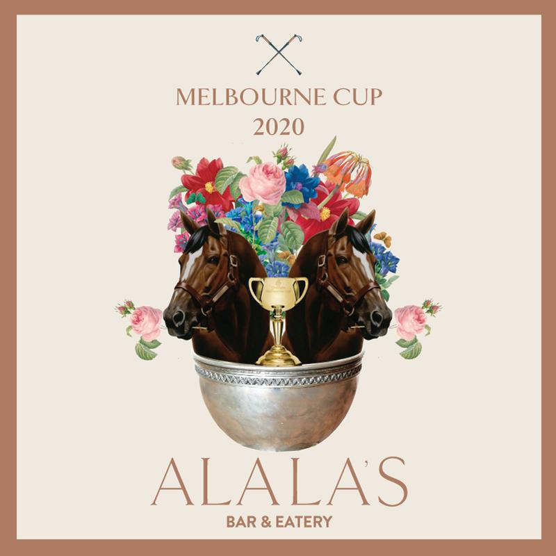 ALALA'S MELBOURNE CUP